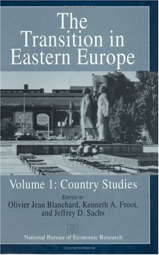 9780226056609: The Transition in Eastern Europe, Vol. 1: Country Studies (National Bureau of Economic Research Project Report)