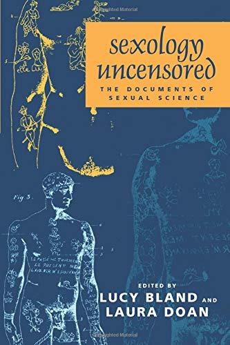 9780226056692: Sexology Uncensored: The Documents of Sexual Science