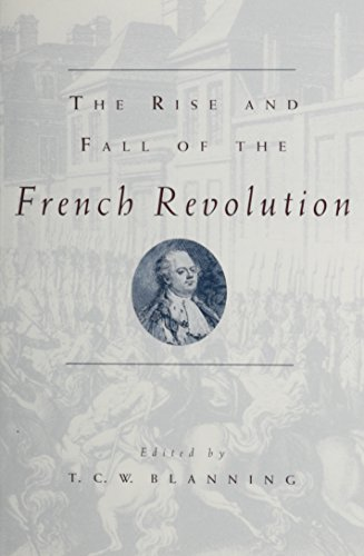 9780226056920: The Rise and Fall of the French Revolution (Studies in European History from the Journal of Modern History)