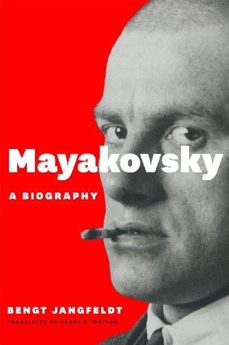 Mayakovsky: A Biography: Jangfeldt, Bengt
