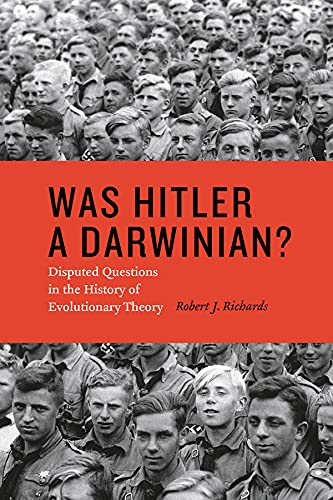 9780226058764: Was Hitler a Darwinian?: Disputed Questions in the History of Evolutionary Theory