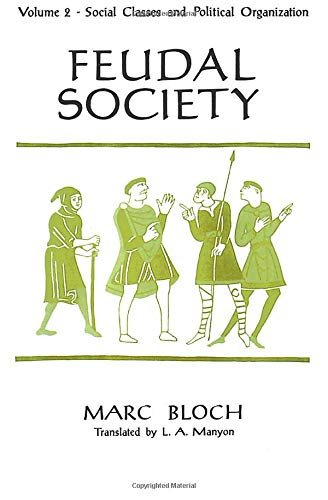 9780226059792: Feudal Society: Social Classes and Political Organization: 002
