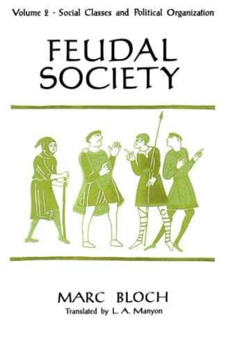 9780226059792: Feudal Society, Volume 2: Social Classes and Political Organization