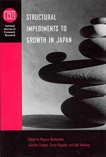 9780226060217: Structural Impediments to Growth in Japan (National Bureau of Economic Research Conference Report)