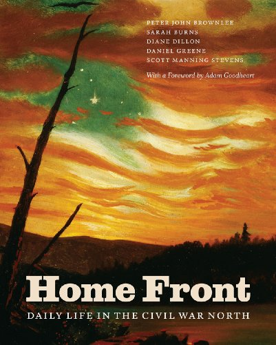 Home Front: Daily Life in the Civil War North (022606185X) by Brownlee, Peter John; Burns, Sarah; Dillon, Diane; Greene, Daniel; Stevens, Scott Manning
