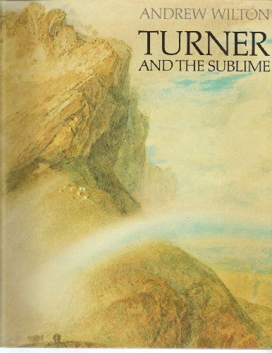 9780226061894: Turner and the Sublime