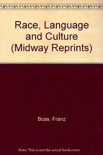 9780226062426: Race, Language, and Culture (Midway Reprints)