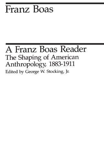 9780226062433: A Franz Boas Reader: The Shaping of American Anthropology, 1883-1911 (Midway Reprint)