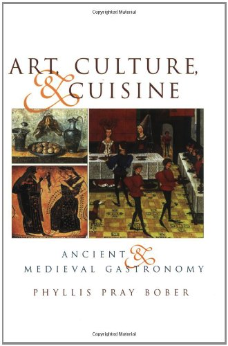 Art, Culture, & Cuisine: Ancient & Medieval Gastronomy