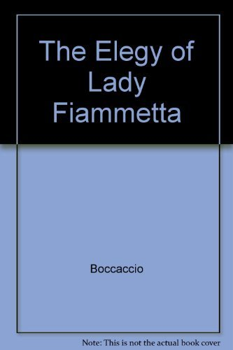 9780226062754: The Elegy of Lady Fiammetta