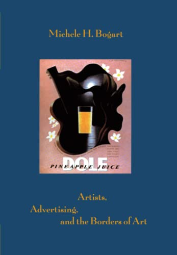 9780226063089: Artists, Advertising, and the Borders of Art