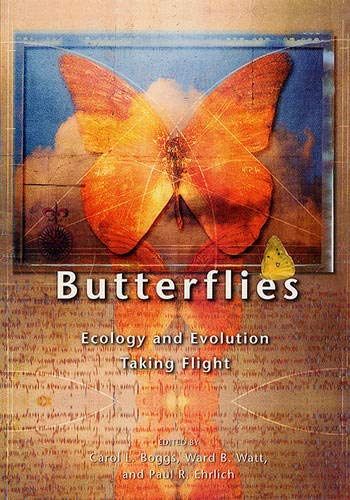 9780226063188: Butterflies: Ecology and Evolution Taking Flight