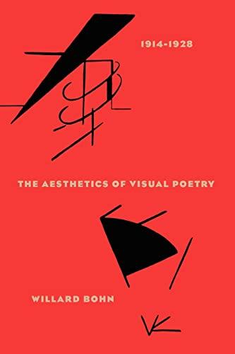 9780226063256: The Aesthetics of Visual Poetry, 1914-1928