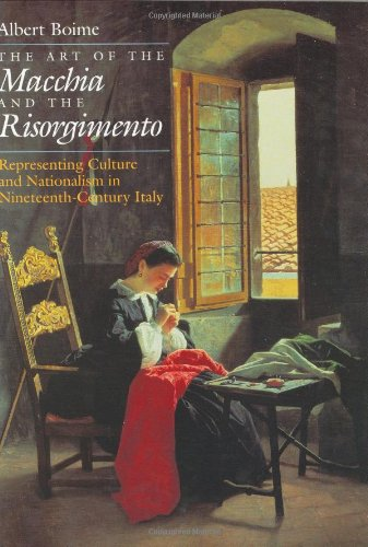 9780226063300: The Art of the Macchia and the Risorgimento: Representing Culture and Nationalism in Nineteenth-Century Italy