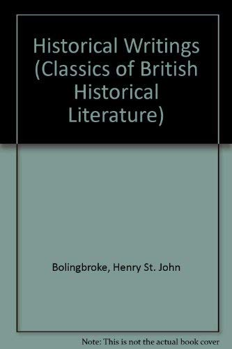 9780226063461: Lord Bolingbroke: Historical Writings (Classics of British Historical Literature)