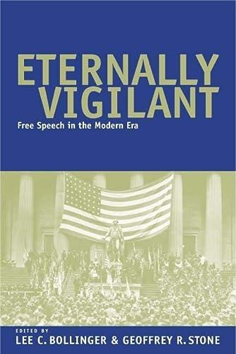 Eternally Vigilant: Free Speech in the Modern