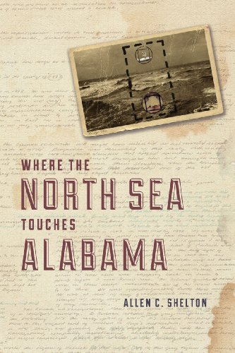 9780226063645: Where the North Sea Touches Alabama