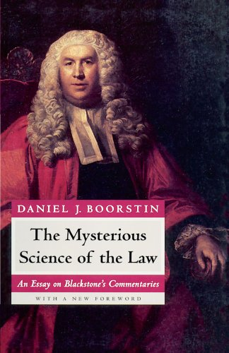 9780226064987: The Mysterious Science of the Law: An Essay on Blackstone's Commentaries