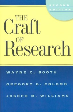 9780226065670: The Craft of Research, 2nd edition (Chicago Guides to Writing, Editing, and Publishing)