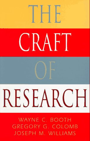 9780226065847: The Craft of Research (Chicago Guides to Writing, Editing, and Publishing)