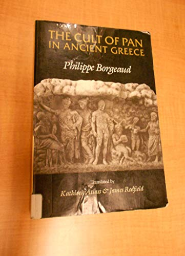 The Cult of Pan in Ancient Greece: Borgeaud, Philippe
