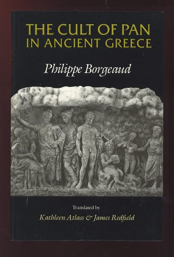 CULT OF PAN IN ANCIENT GREECE: Borgeaud, Philippe