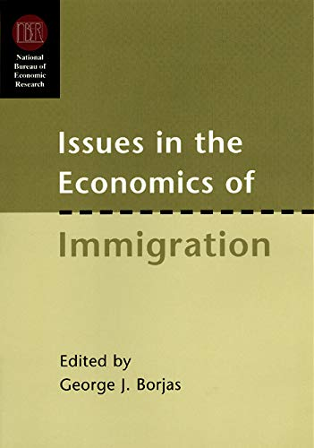 9780226066318: Issues in the Economics of Immigration