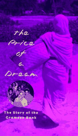 9780226066448: The Price of a Dream: Story of the Grameen Bank: The Story of the Grameen Bank
