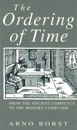 9780226066585: The Ordering of Time: From the Ancient Computus to the Modern Computer