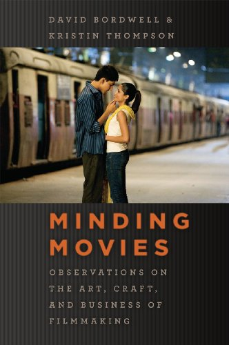Minding Movies: Observations on the Art, Craft, and Business of Filmmaking (0226066991) by David Bordwell; Kristin Thompson