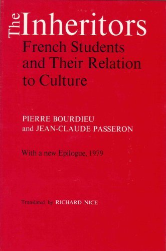 9780226067391: The Inheritors: French Students and Their Relation to Culture