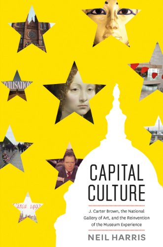 Capital Culture: J. Carter Brown, the National: Harris, Neil