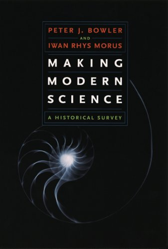 9780226068602: Making Modern Science: A Historical Survey