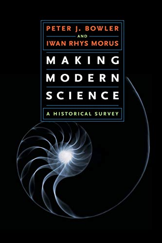 9780226068619: Making Modern Science: A Historical Survey