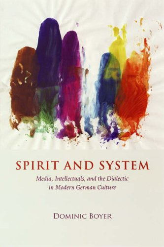 9780226068916: Spirit and System: Media, Intellectuals, And The Dialectic In Modern German Culture