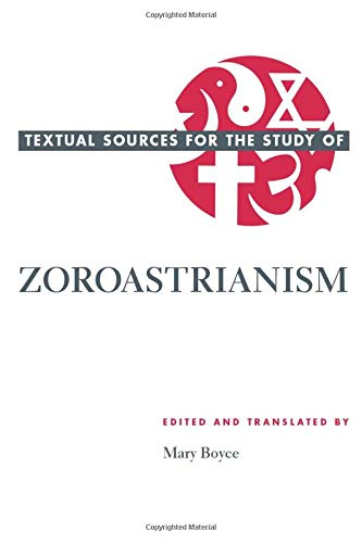 9780226069302: Textual Sources for the Study of Zoroastrianism (Textual Sources for the Study of Religion)