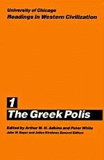 1 THE GREEK POLIS:: Adkins, Arthur W. H., and Peter White, editors