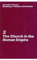 9780226069388: University of Chicago Readings in Western Civilization, Volume 3: The Church in the Roman Empire