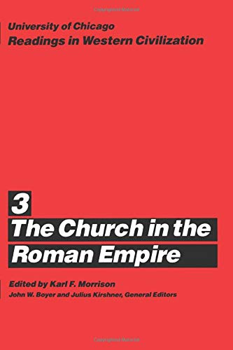9780226069395: University of Chicago Readings in Western Civilization, Volume 3: The Church in the Roman Empire