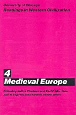 9780226069425: University of Chicago Readings in Western Civilization, Volume 4: Medieval Europe