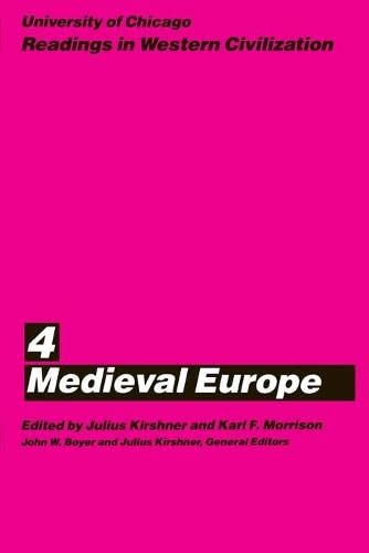 9780226069432: University of Chicago Readings in Western Civilization, Volume 4: Medieval Europe