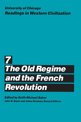 9780226069500: University of Chicago Readings in Western Civilization, Volume 7: The Old Regime and the French Revolution: The Old Regime and the French Revolution Vol 7