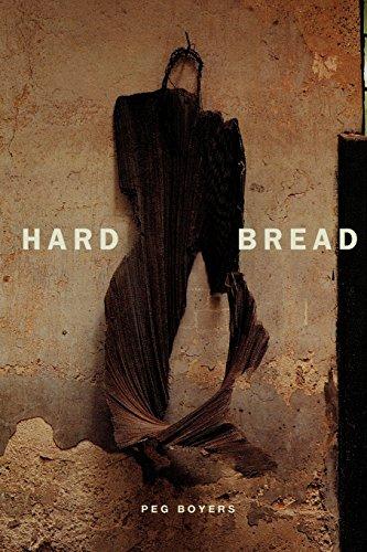 Hard Bread (Phoenix Poets (Paper)): Boyers, Peg