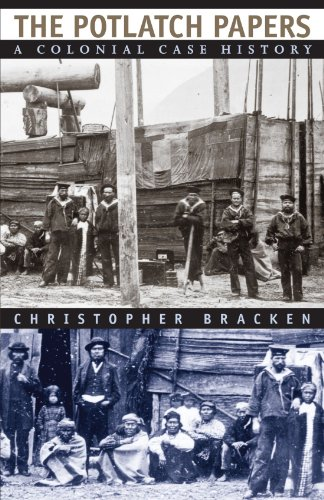 9780226069876: The Potlatch Papers: A Colonial Case History