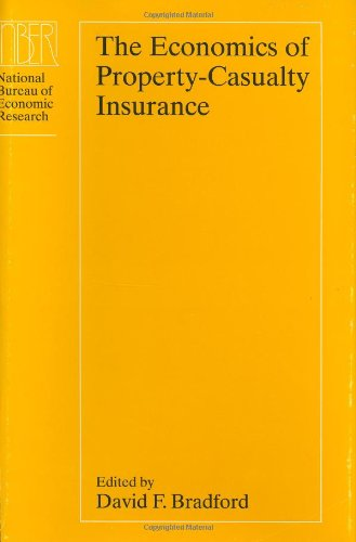 9780226070261: The Economics of Property-Casualty Insurance (National Bureau of Economic Research Project Report)