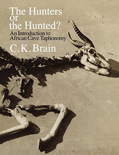 9780226070902: The Hunters or the Hunted?: An Introduction to African Cave Taphonomy (American Bar Foundation. Studies)
