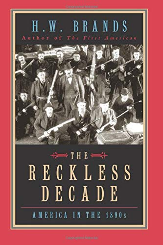 9780226071169: The Reckless Decade - America in the 1890s