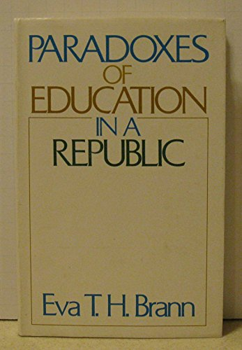 9780226071350: Paradoxes of education in a republic