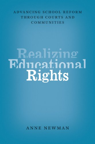 9780226071749: Realizing Educational Rights: Advancing School Reform through Courts and Communities