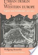 9780226071787: Urban design in Western Europe: Regime and architecture, 900-1900